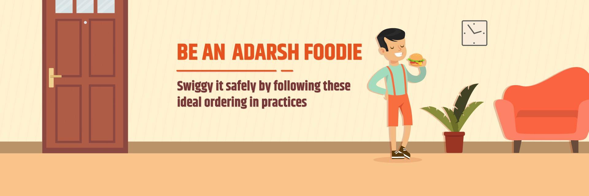 Be an Adarsh Foodie