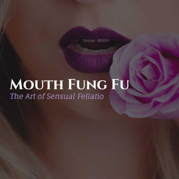 Mouth Fung Fu