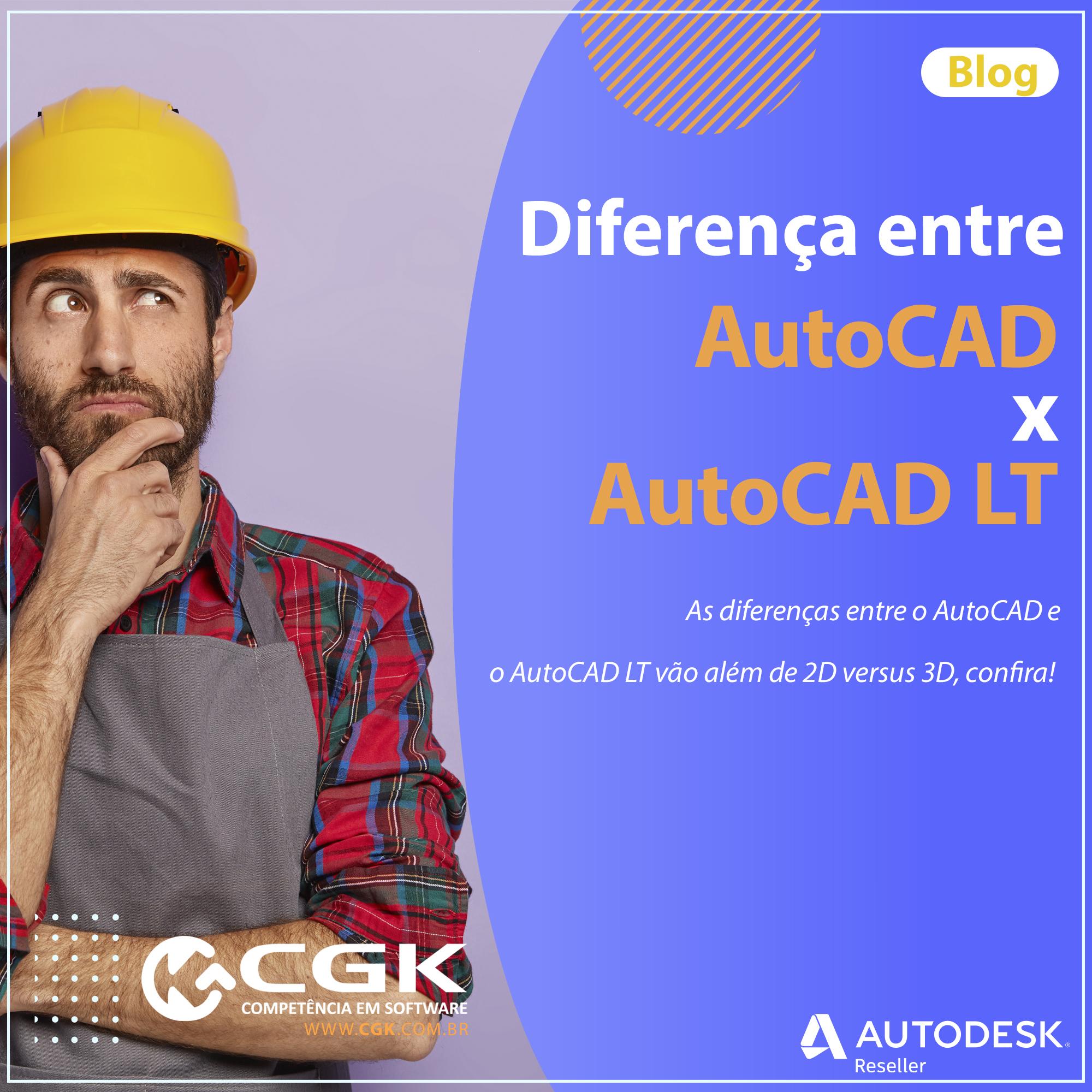 Diferenças entre o AutoCAD versus AutoCAD LT