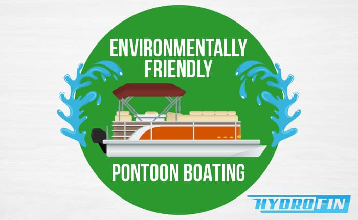 Environmentally Friendly Pontoon Boating with Hydrofin