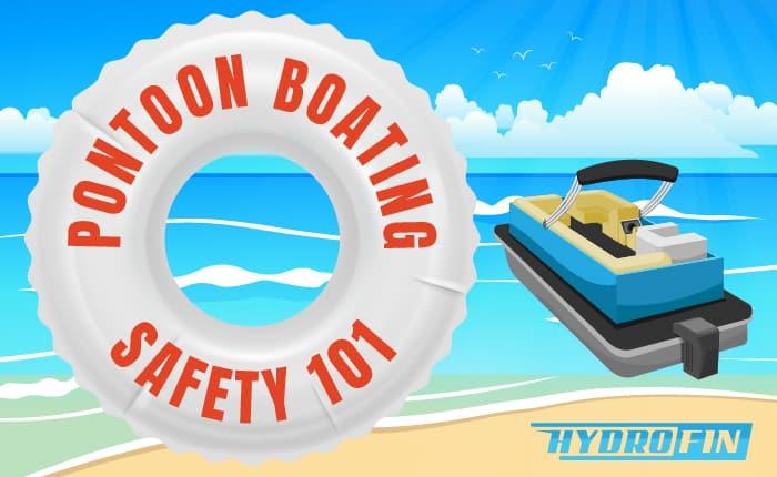 Hydrofin's Pontoon Boating Safety 101
