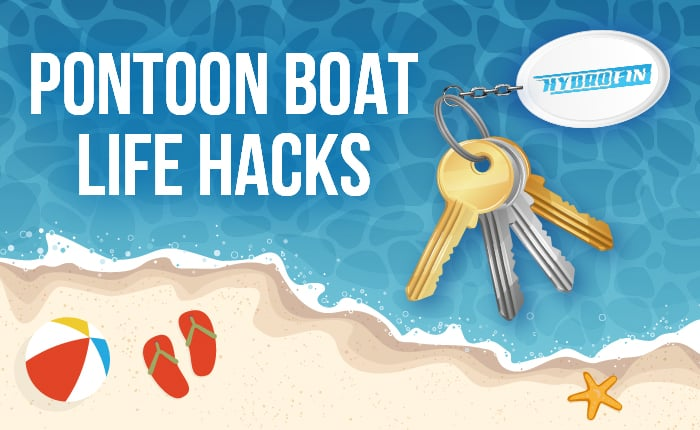 Pontoon Boat Life Hacks