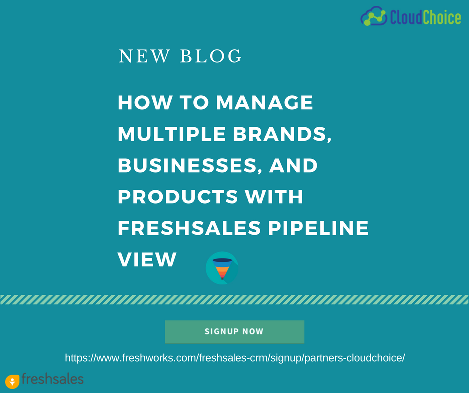 How To Manage Multiple Brands, Businesses, and Products With FreshSales Pipeline View