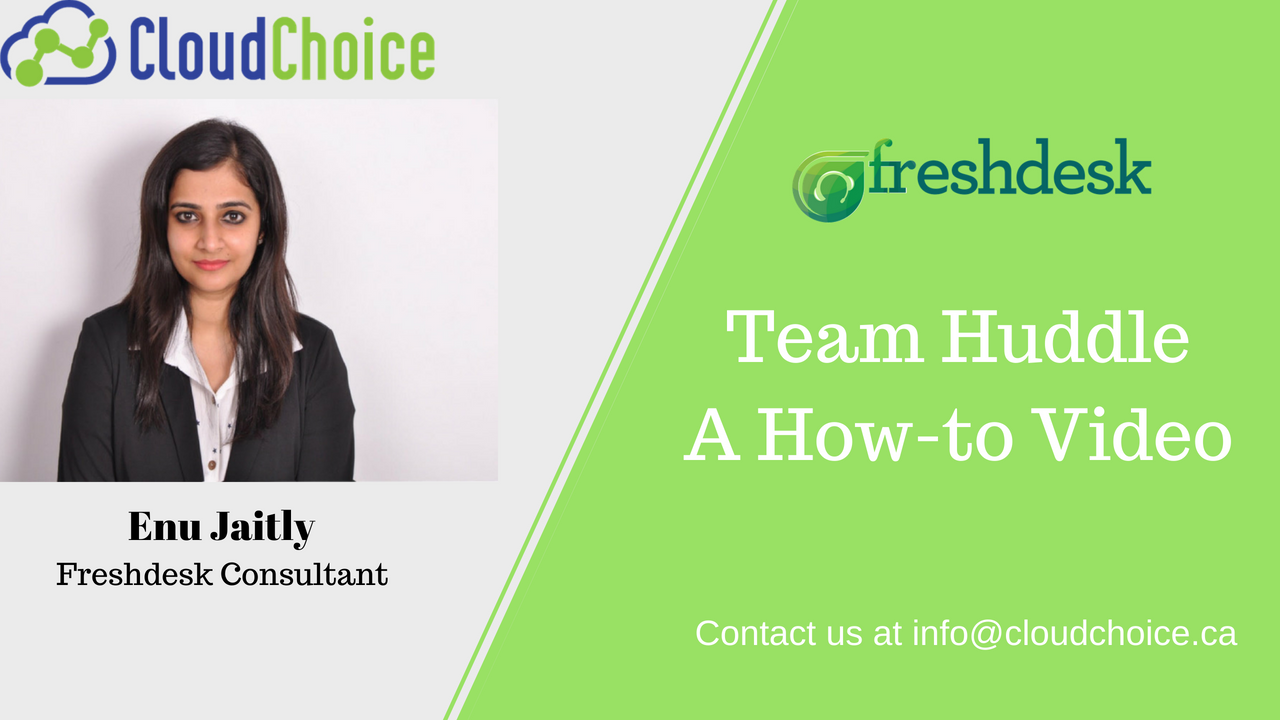 Freshdesk Team Huddle – a new dimension to team collaboration!