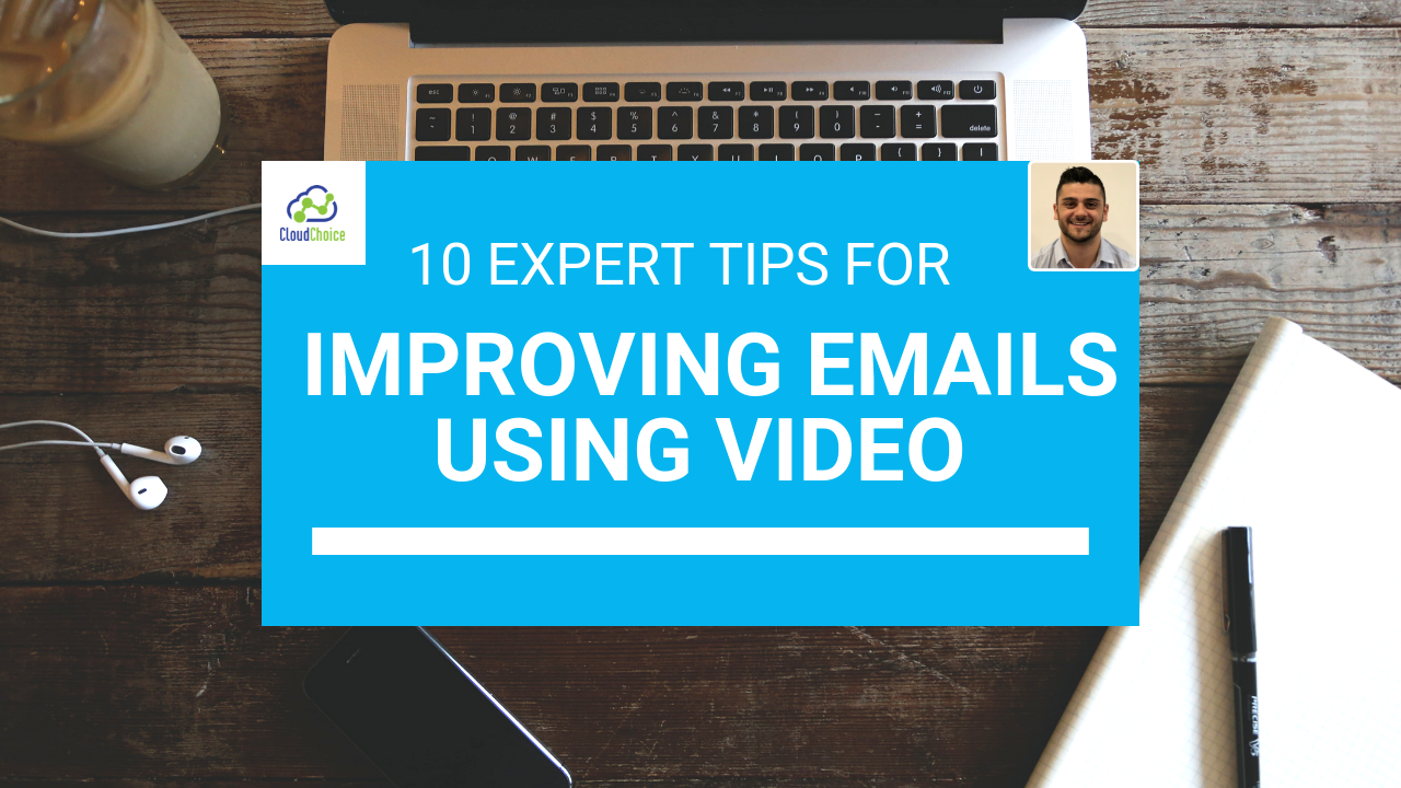 10 Expert Tips For Improving Email Using Video