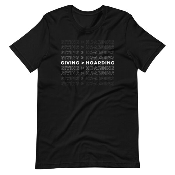 Black/White Giving is Better than Hoarding Men's T-Shirt