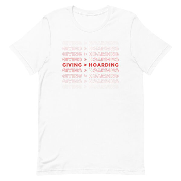 White/Red Giving is Better than Hoarding Men's T-Shirt