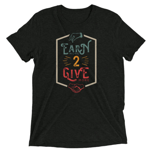 Earn 2 Give Short sleeve t-shirt