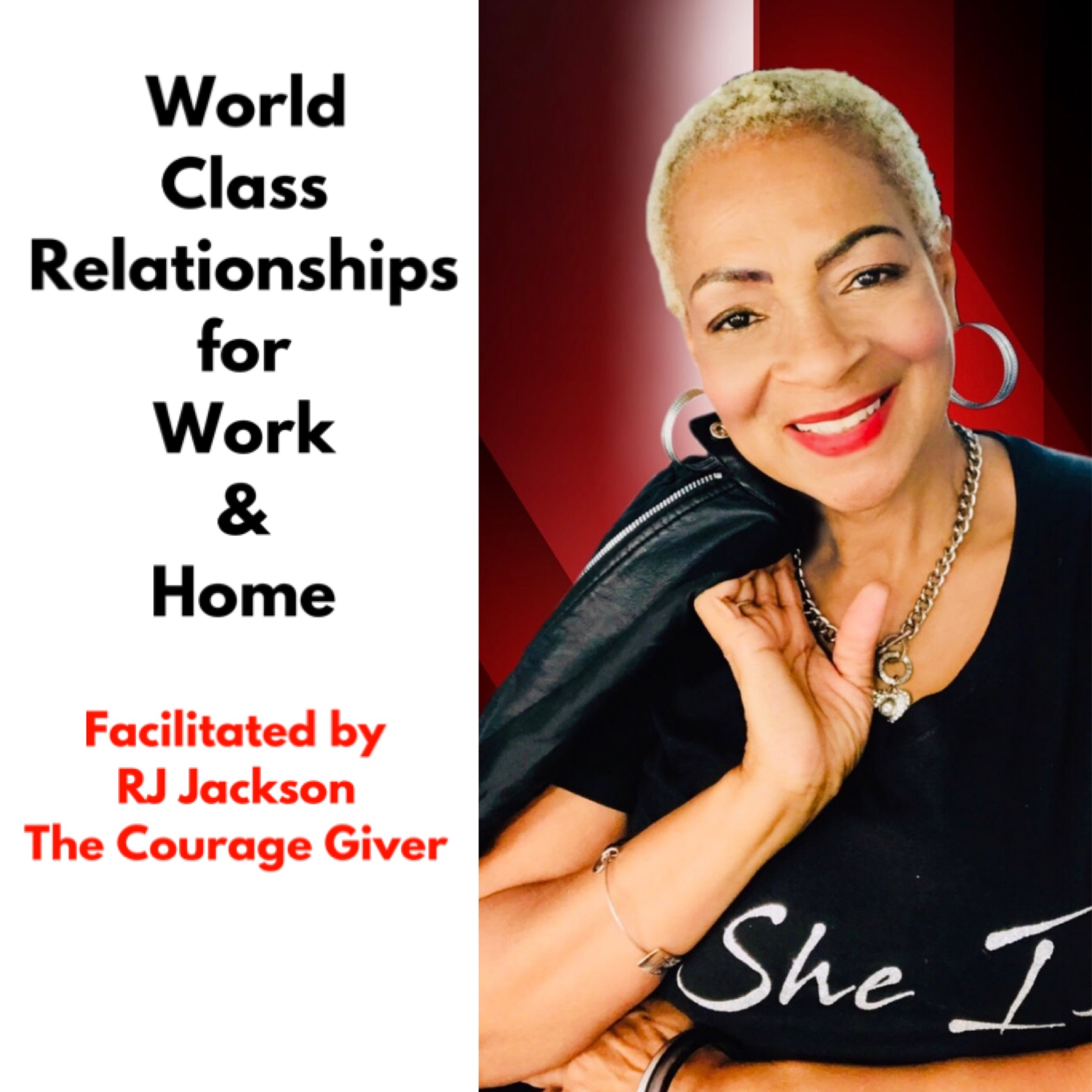 RJ-Jackson-The-Courage-Giver-World-Class-Relationships-1