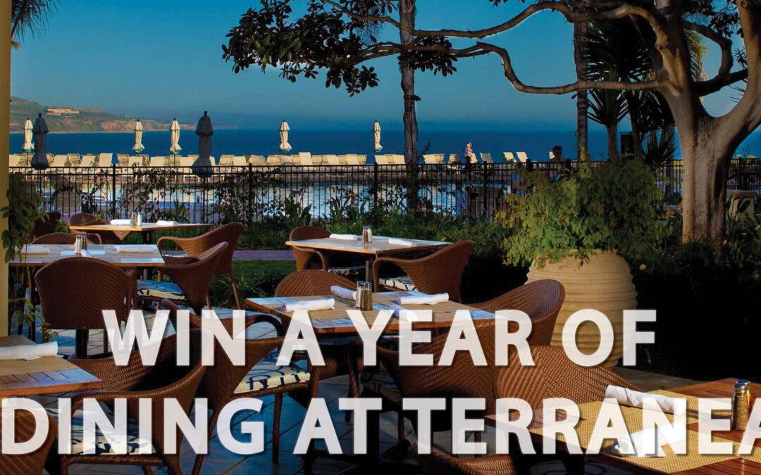 Win a Year of Dining at Terranea Resort!