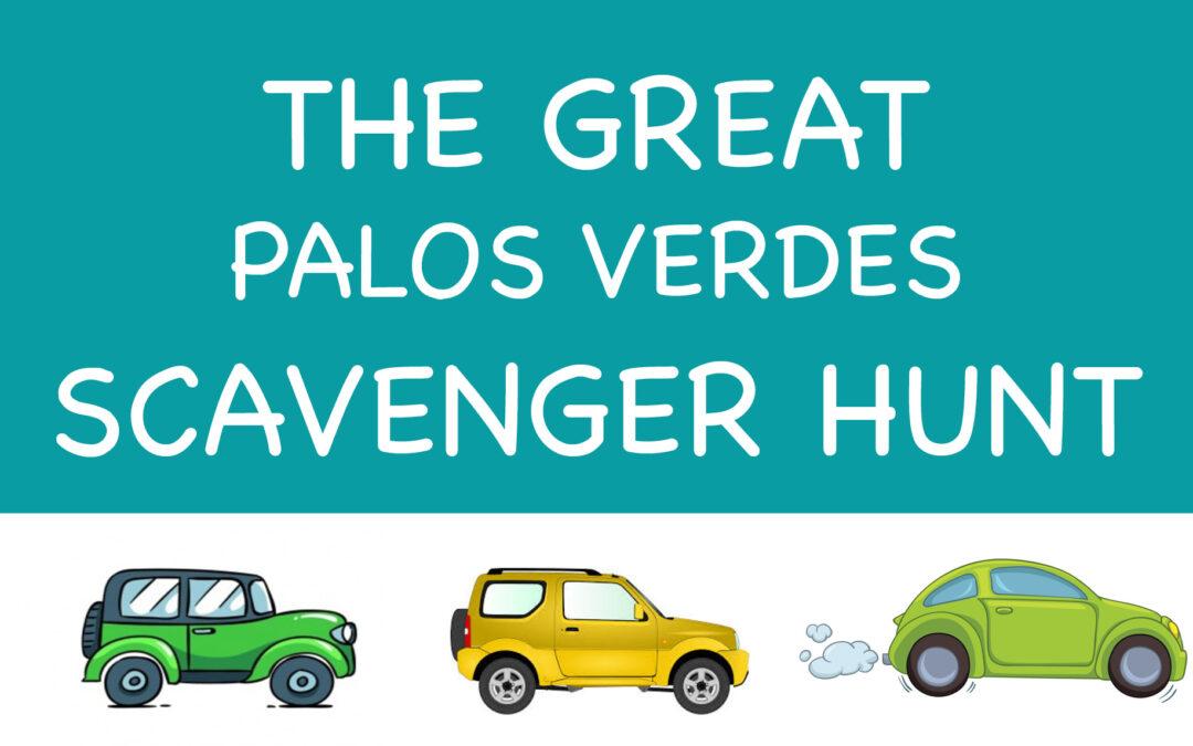The Great Palos Verdes Scavenger Hunt