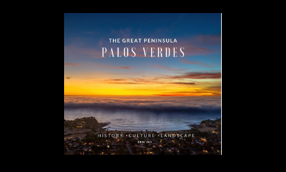 The Great Peninsula  Palos Verdes Book: Pre-order Today
