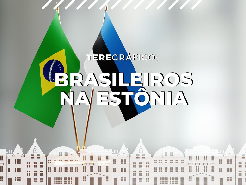 número de brasileiros na estônia