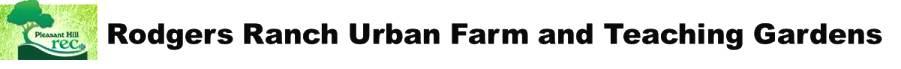 Rodgers Ranch Urban Farm & Teaching Gardens