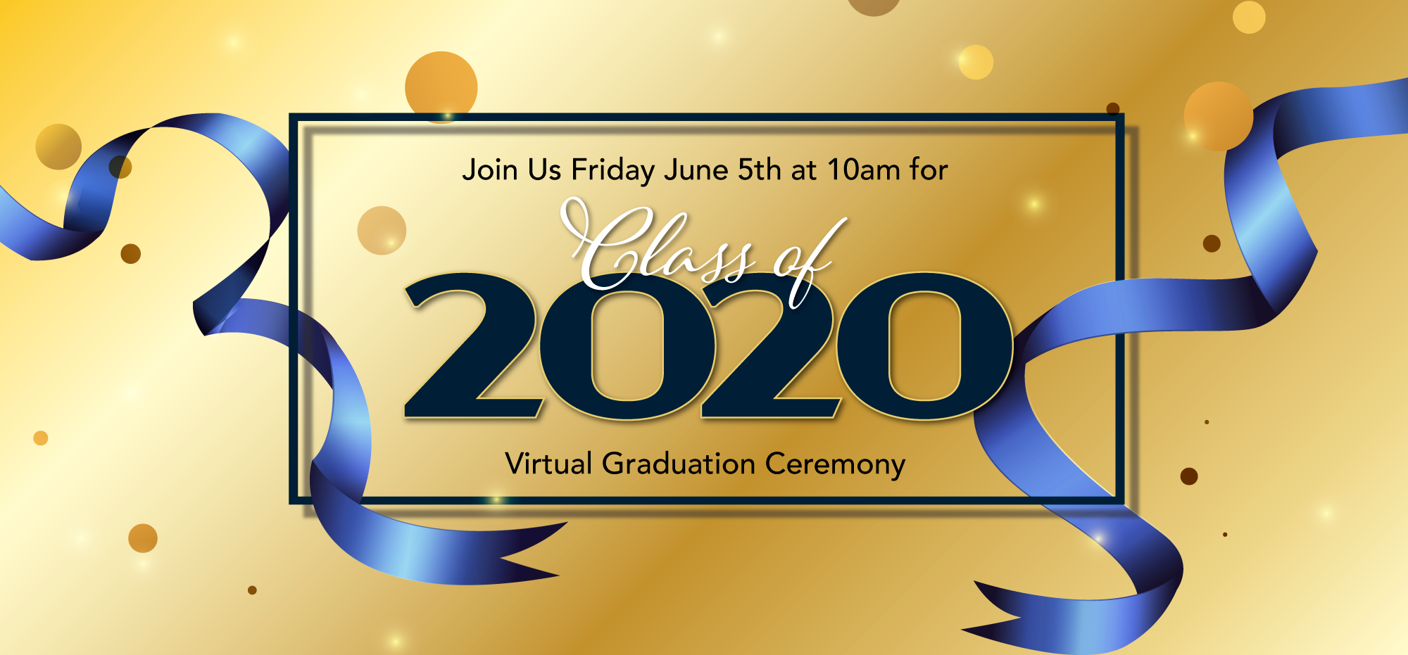 2020 Virtual Graduation Ceremony