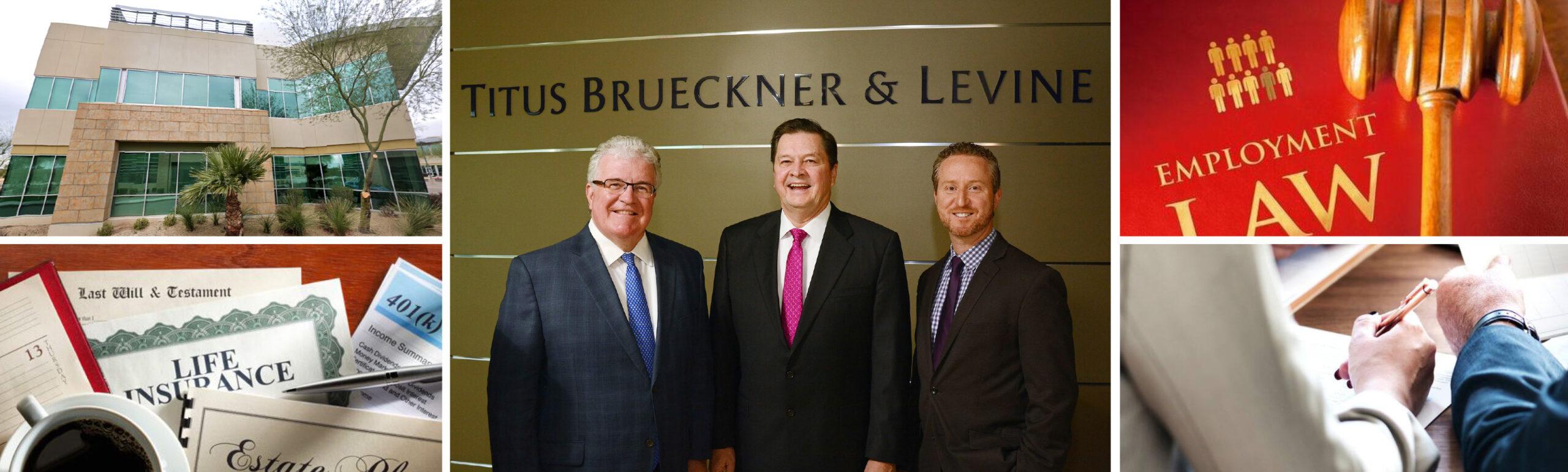 Titus Brueckner & Levine PLC is one of the best!