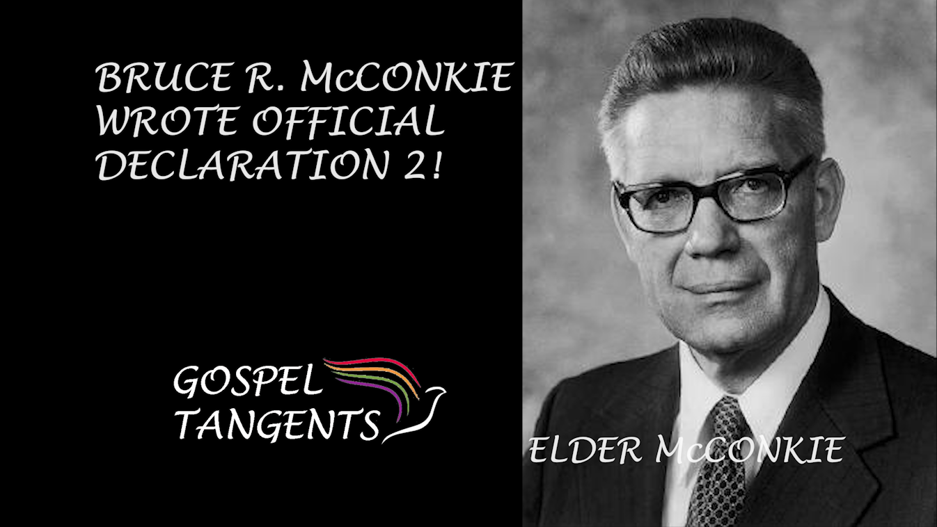 Did you know Elder McConkie wrote Official Declaration 2?
