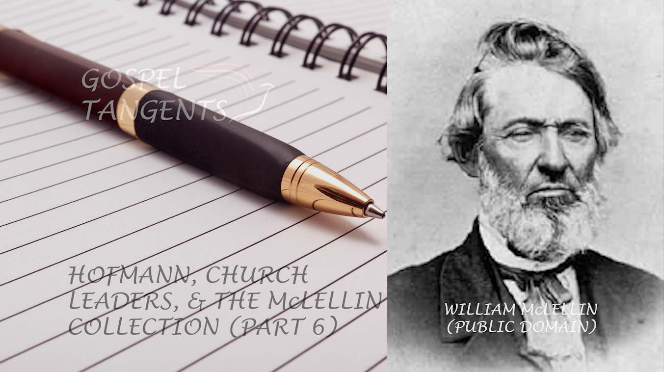 Mark Hofmann hoped his forged McLellin Collection would give credence to the Spaulding Theory.