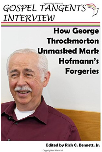 George Throckmorton details how he unmasked Mark Hofmann's forgeries that fooled the FBI!