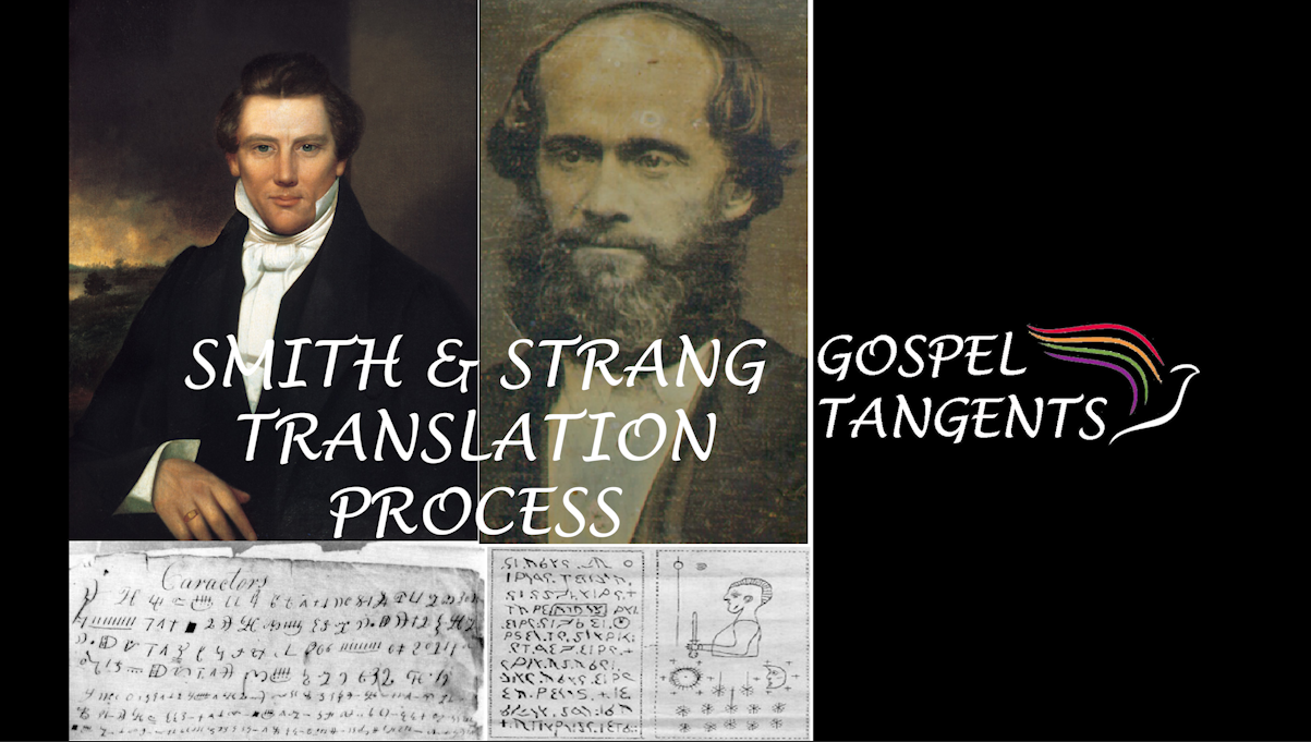 Both Joseph Smith & James Strang translated plates. How do they compare. What are Dr. Quinn's thoughts on Book of Mormon translation?