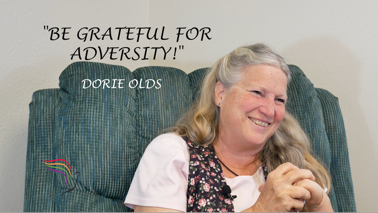"Despite the tragedy, Dorie Olds says, ""Be Grateful for Adversity"""