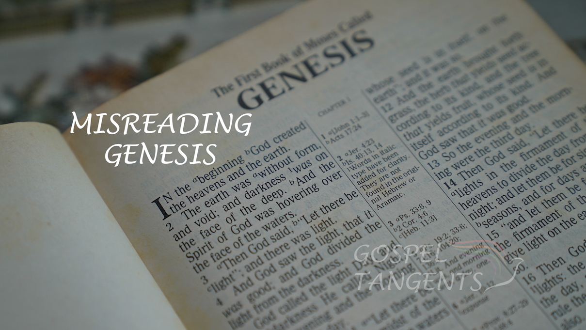 When we try to read science into Genesis, Ben Spackman says that is misreading Genesis.