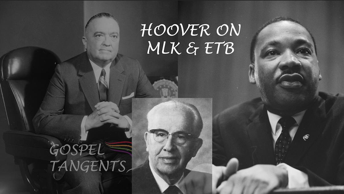 Dr. Matt Harris tells why FBI Director J. Edgar Hoover thought little of MLK and ETB.