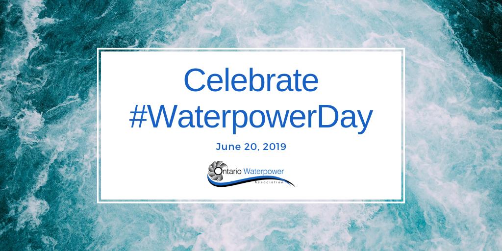 Ontario Celebrates Inaugural Waterpower Day