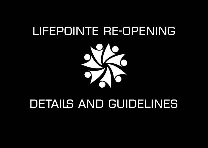 LifePointe Church Re-Opening June 21