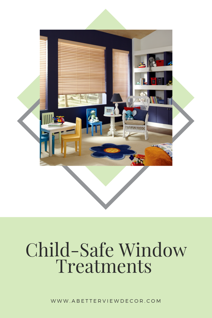 Child-Safe Window Treatments