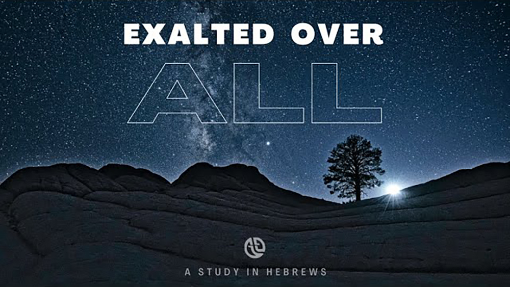 Exalted Over All Image