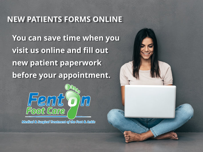 New Patient Forms - Fenton Foot Care