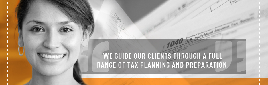 We guide our clients through a full range of tax planning and preparation