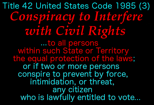 Conspiracy to Interfere w Civil Rights 3