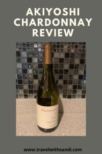 Akiyoshi Chardonnay Review