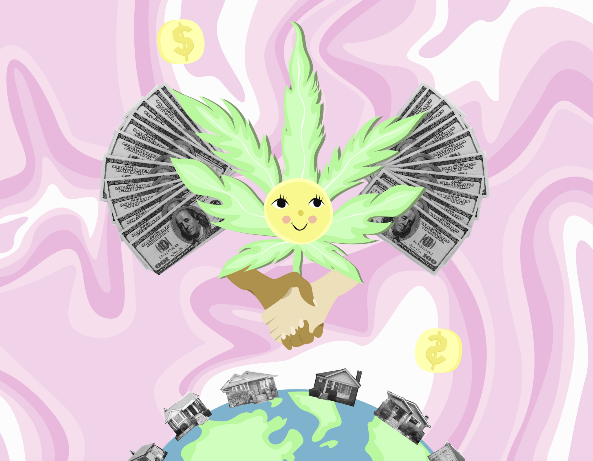 Illustration of a marijuana leaf with a smiley face in the center, surrounded by two hands shaking and photographs of $100 bills. At the bottom, photographs of houses line the Earth.