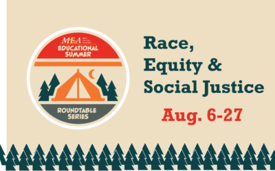 MEA Educational Summer Roundtable Series: Race, Equity & Social Justice