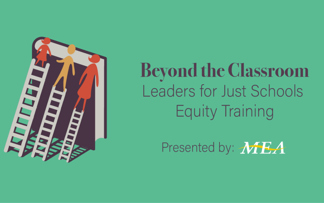 Beyond the Classroom – Leaders for Just Schools Equity Training