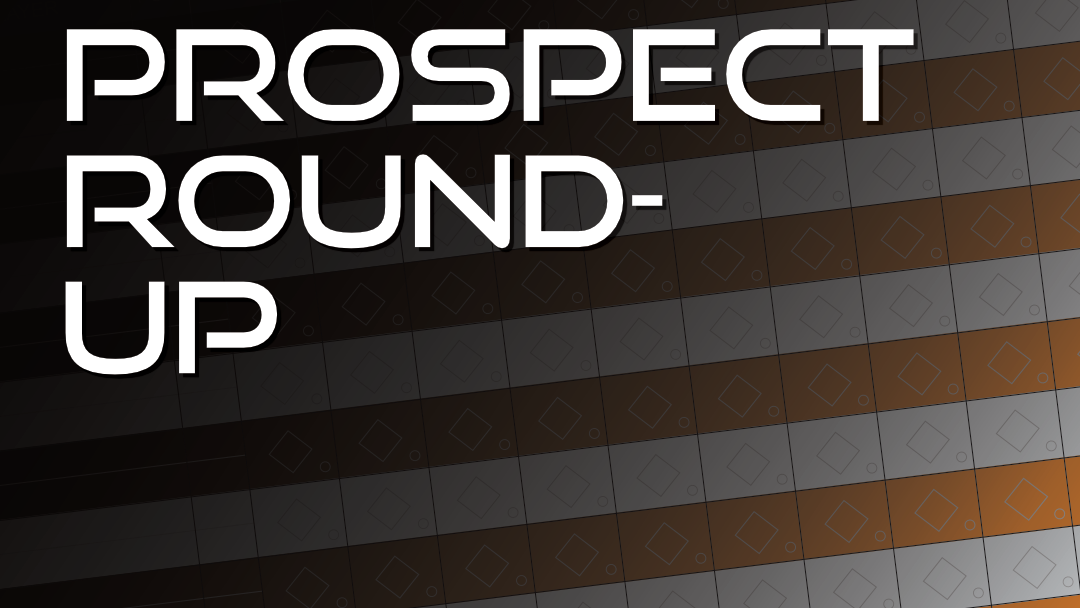 Prospect Round-Up 7/27/20: A New World