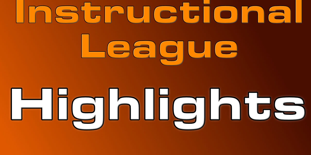 This week's Prospect Highlights from Instructional League
