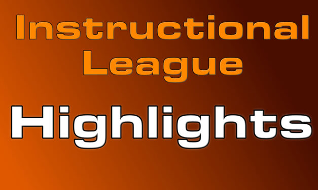 Instructional League Highlights 11/9/20