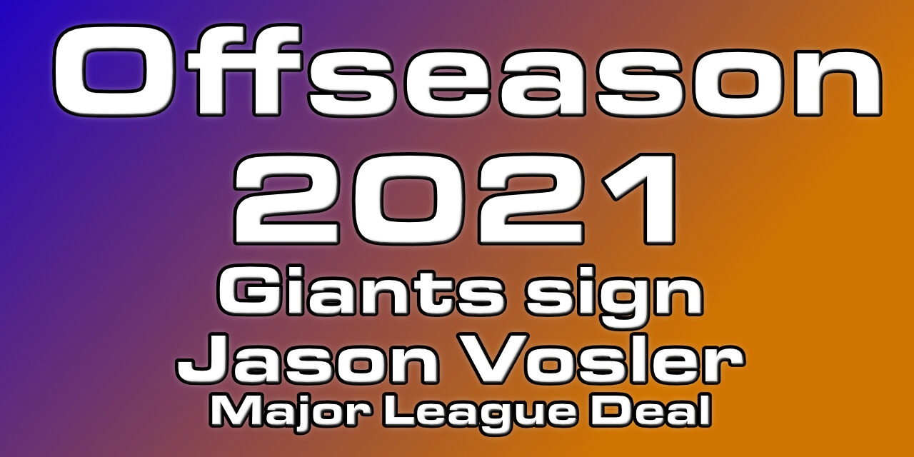 Giants Sign Infielder Vosler to a Major League Contract