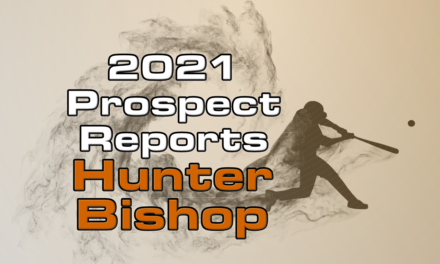Hunter Bishop Prospect Report – 2021 Offseason