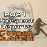 2021 Top Corner Outfield Prospect Rankings