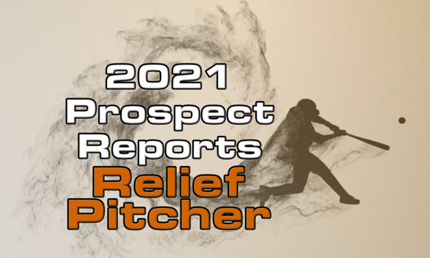 2021 Top Relief Pitcher Prospect Rankings