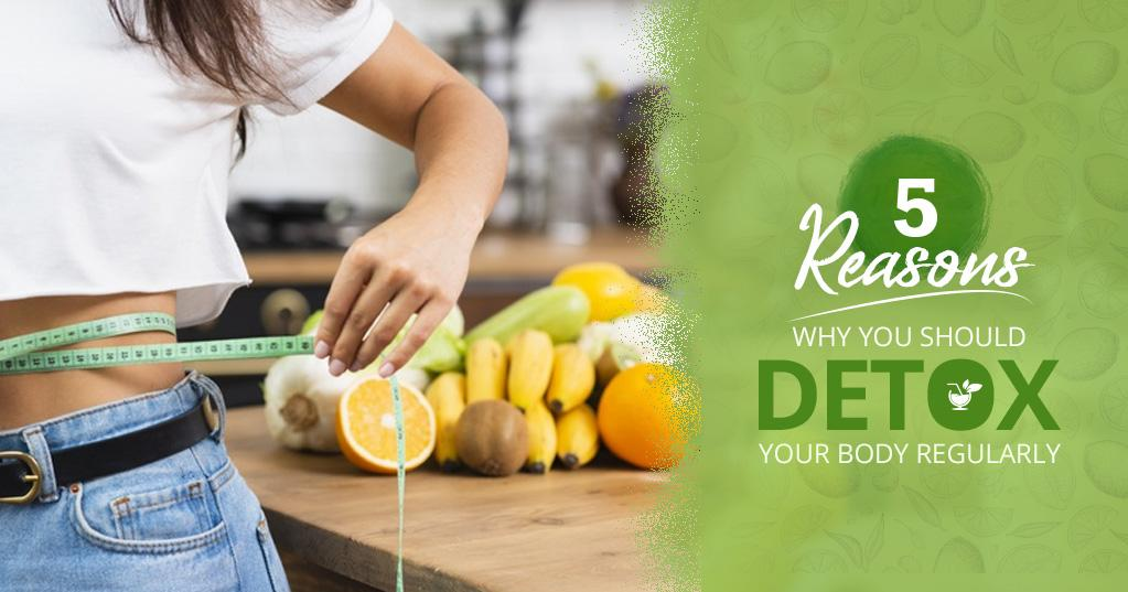 5 Reasons Why You Should Cleanse