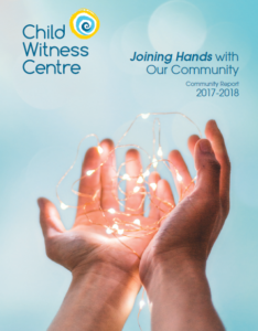 Child Witness Centre 2018 Annual Report