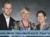 Timothy Merritt, Dana Merritt & Dr. Paula Tallal