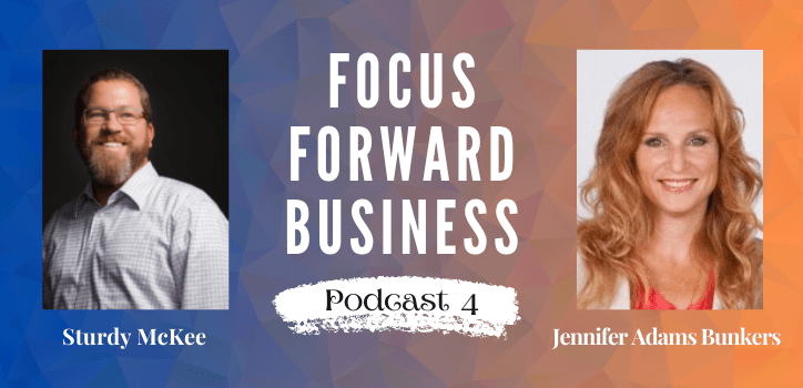 Focus Forward Business Podcast 4