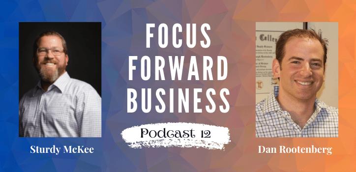 Focus Forward Business Podcast 12